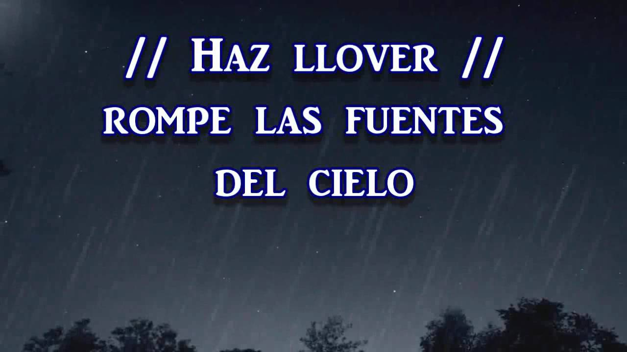 Haz llover con letra youtube for La camera del cielo
