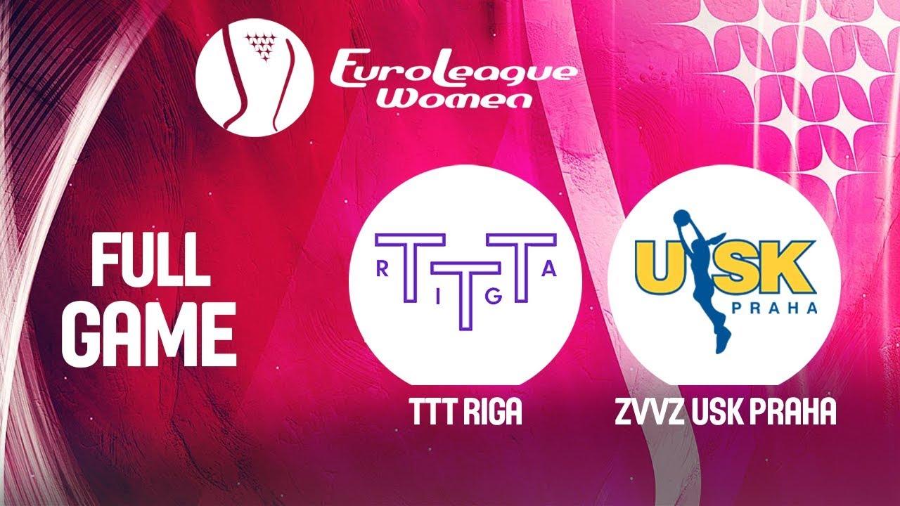 TTT Riga v ZVVZ USK Praha - Full Game -  EuroLeague Women 2019