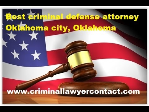 Find best criminal defense attorney, lawyer, firms Oklahoma city, Oklahoma, United States