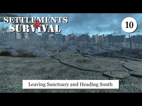 Settlements and Survival - Leaving Sanctuary and Heading South