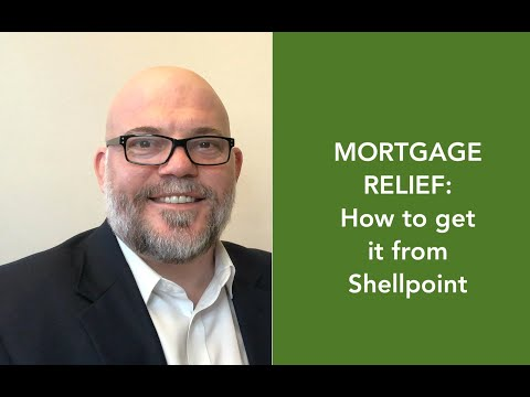 mortgage-relief-with-shellpoint-(how-to-get-forbearance-or-modification-help)