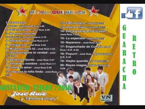 JOSE RUIZ Y EL NUEVO GRUPO /   MEJOR QUE NUNCA   / CD COMPLETO