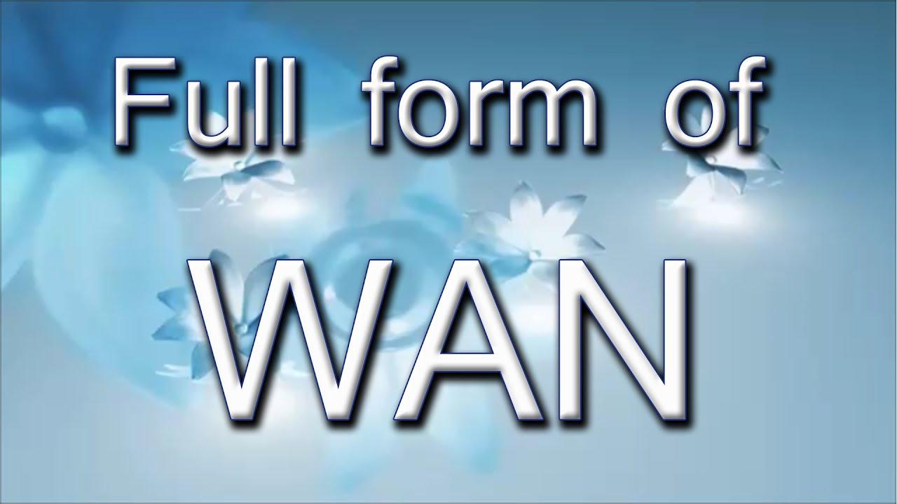 Full Form Of WAN - YouTube
