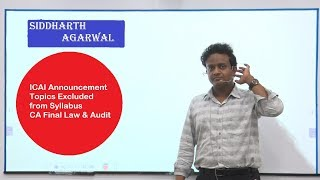 ICAI Announcement | TOPICS excluded from Syllabus | CA Final | Law, Audit | Siddharth Agarwal