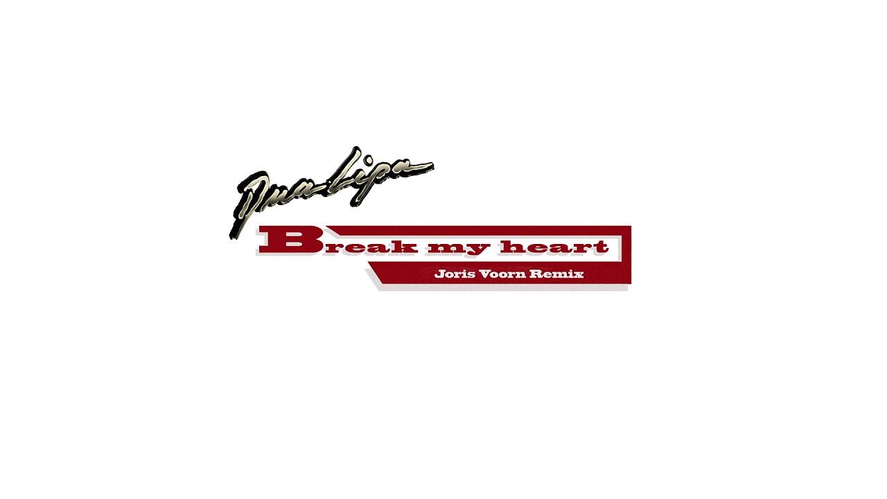 Dua Lipa - Break My Heart (Joris Voorn Remix)