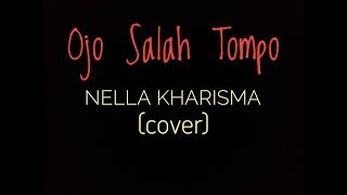 Keren Banget !!!! Ojo Salah Tompo - Nella Kharisma (cover live Terminal)