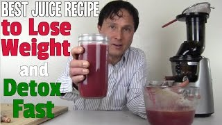 Best Juice Recipe to Lose Weight and Detox Fast