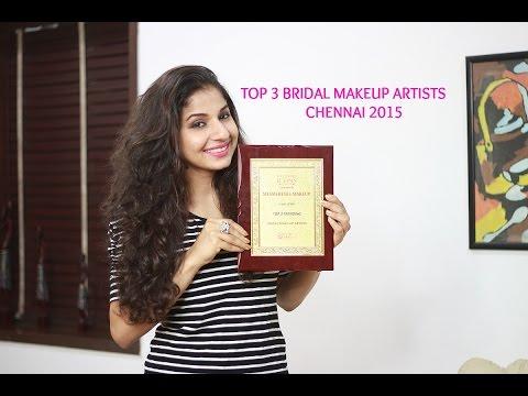Top 3 Bridal Makeup Artists | Chennai 2015