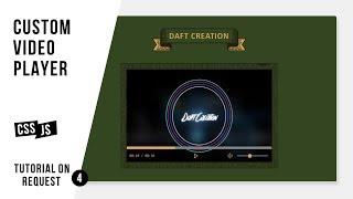 Custom Video Player | CSS - JavaScript Tutorial