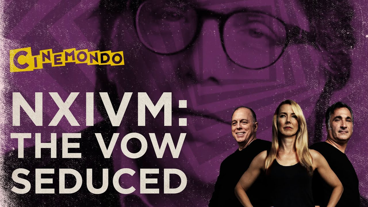 Download NXIVM - The Vow and Seduced  - Two Keith Raniere Documentaries
