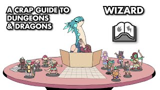 A Crap Guide to D&D [5th Edition] - Wizard