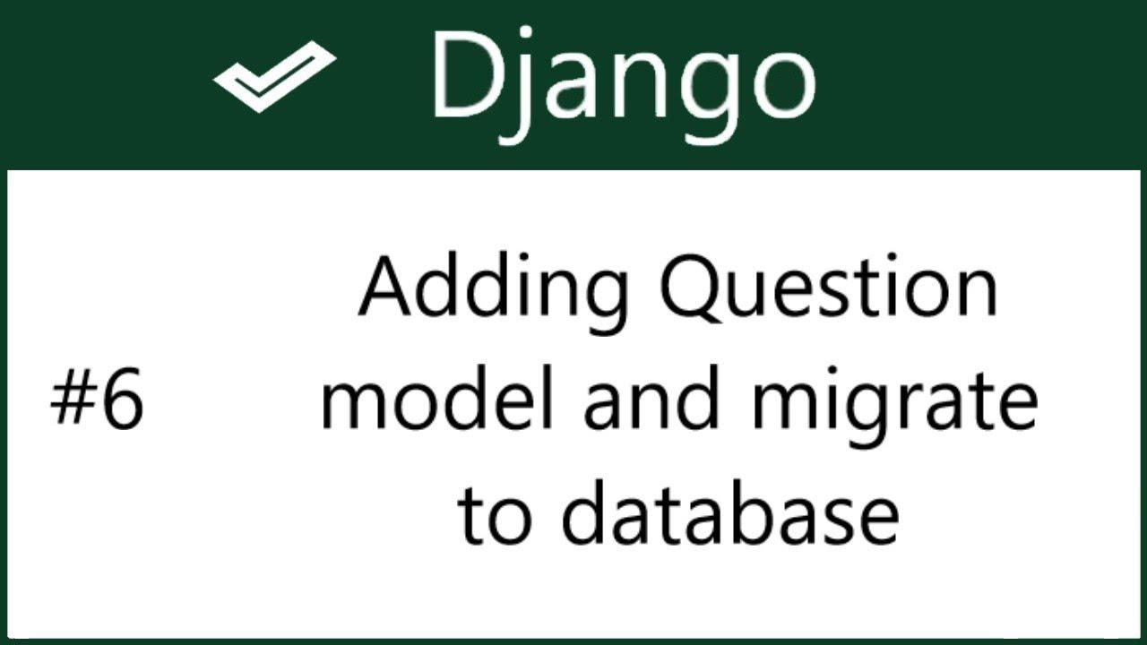 6 | Adding Question Model in poll app | Django | by Hardik Patel