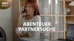 Abenteuer Partnersuche: Ein Happy-End für Susanne und Klaus? | SWR Doku