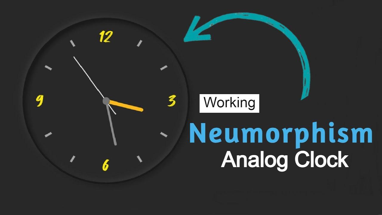 Neumorphism JavaScript Clock|| Create Analog Clock Using HTML, CSS & JavaScript