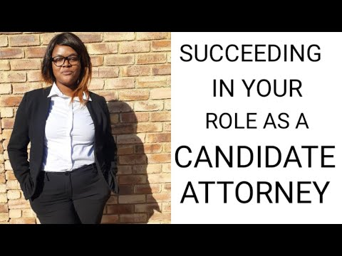 CANDIDATE ATTORNEY| SUCCEEDING IN YOUR ROLE| TIPS| LAW SERIES P2| SOUTH AFRICAN YOUTUBER