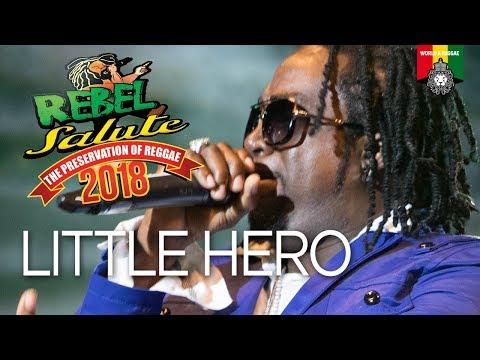 Little Hero Live at Rebel Salute 2018