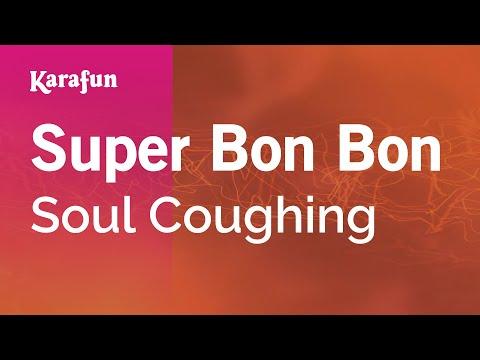 Karaoke Super Bon Bon - Soul Coughing *