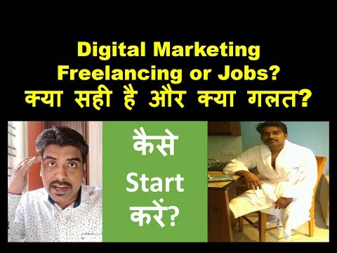 Digital Marketing Freelancing or Jobs? Facts about Freelance Digital Marketing Jobs in India