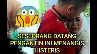 Download lagu PENGANTIN INI TIBA TIBA MENANGIS HISTERIS KETIKA SESEORANG DATANG 😱😰