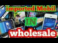 Wholesaler of Brand new box pack imported unlocked Mobile phones ..wholesale price