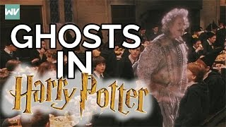 Ghosts in Harry Potter Explained!