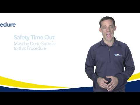 60 Seconds for Safety: Use of a Time Out—A Mandatory MedStar Procedure