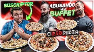 ABUSANDO DEL BUFFET DE RED PIZZA CON UN SUSCRIPTOR