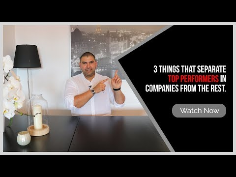 3 Things That Separate TOP Performers in Companies from the Rest