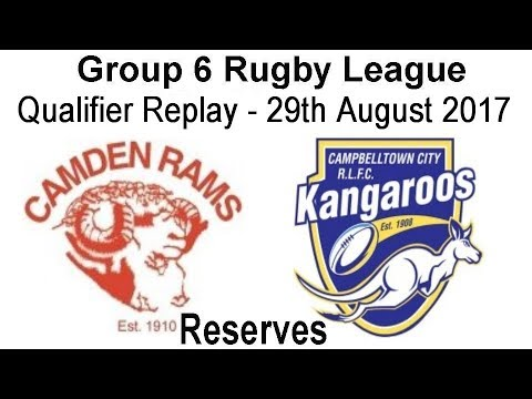 Group 6 Rugby League Reserve Qualifier Replay - Camden v City 29th August 2017