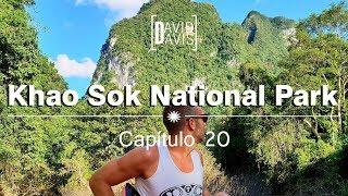 Khao Sok National Park | Capítulo #20 | Tailandia | David Davis
