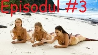 Sirenele Din Insula Mako   Episodul 03   Rita