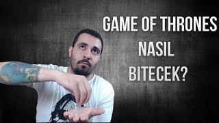 DİZİ NASIL BİTECEK? | Game of Thrones Teorileri - 1