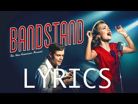 LYRICS - Love Will Come And Find Me Again - Bandstand Original Broadway CAST RECORDING