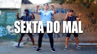 SEXTA DO MAL - MC Zaac I Coreografo Tiago Montalti