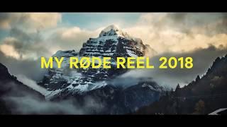 My RØDE Reel 2018 - Open Now!