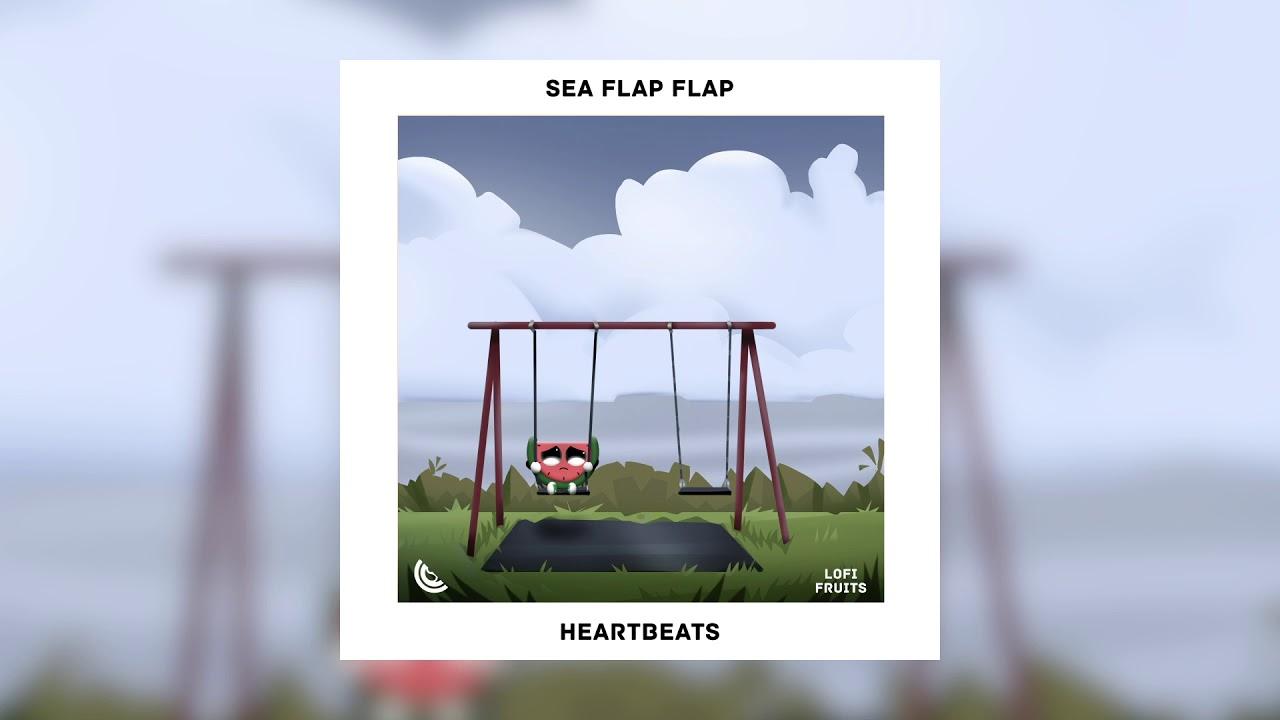 Sea Flap Flap - Heartbeats