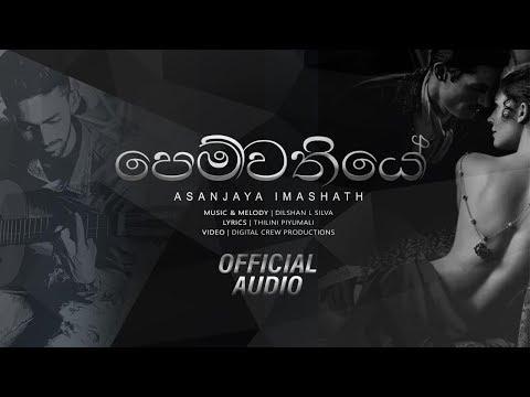Pemwathiye - Asanjaya Imashath | Sinhala New Song 2018