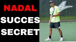 Learn how to implement NADAL'S biggest WEAPON in your game!