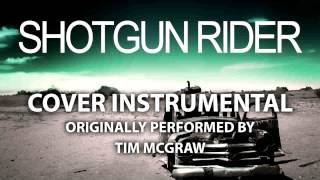 Shotgun Rider (Cover Instrumental) [In the Style of Tim McGraw]