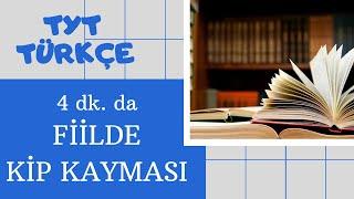 4 dk. da Fiillerde Kip, Zaman Kayması l TYT Türkçe Fiilde Anlam Kayması
