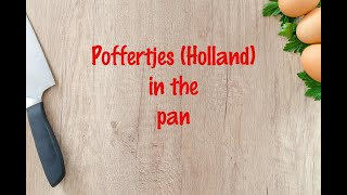 How to cook - Poffertjes (Holland) in the pan