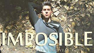 Víctor Segovia - Imposible (James Arthur Impossible Spanish Cover)