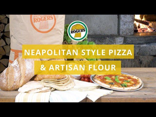 Rogers Foods - Neapolitan Style Pizza & Artisan Flour