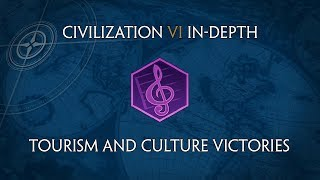 Civilization VI In-Depth: Tourism and Culture Victories