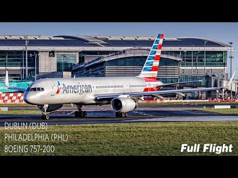 American Airlines Full Flight | Dublin To Philadelphia | Boeing 757-200 (AA723) **with ATC**