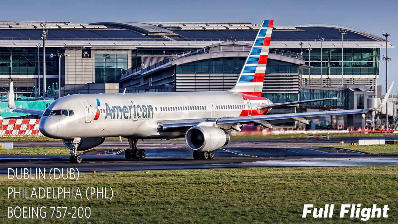 American Airlines Full Flight Dublin To Philadelphia