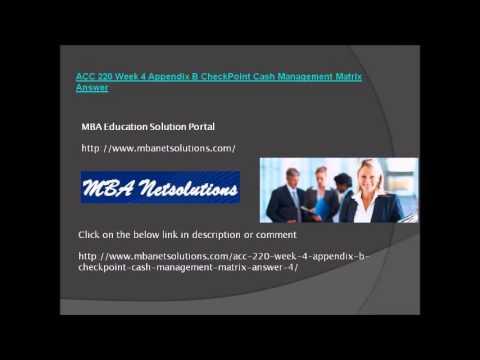 ACC 220 Week 4 Appendix B CheckPoint Cash Management Matrix Answer