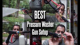 Best Pressure Washer Gun Setup!