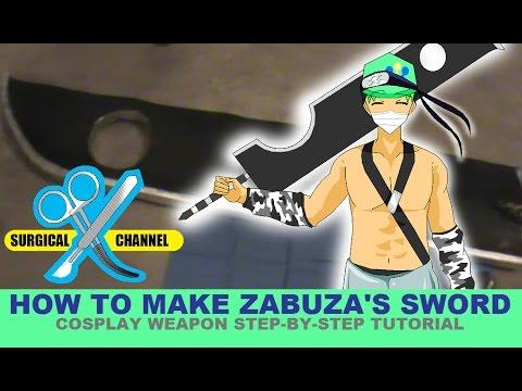 Zabuza Sword Cosplay Tutorial - YouTube Zabuza Sword Cosplay