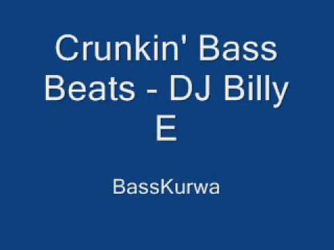 Crunkin' Bass Beats - DJ Billy E.wmv